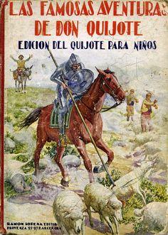 Quijote,Don (Personaje de ficción). Las Famosas aventuras de Don Quijote… Dom Quixote, Great Novels, Alter, Reading, Books, Movie Posters, Rabbits, Google, Illustrations