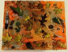 3D Leaf Art/Collage - Use paint and nature walk finds to create a unique piece of art.  Would be a great addition to a Nature Table!