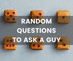 Take a look at our list of random questions to ask a guy and I'm sure you'll find a few questions that you can't help but ask.