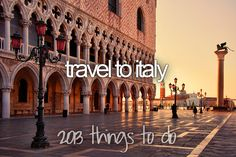 Bucket list-travel to Italy.