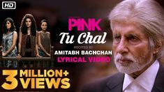 Listen to 'Tu Chal' recited by Amitabh Bachchan from the movie PINK. Lyricist - Tanveer Ghazi Music Composer - Shantanu Moitra PINK Releases in Cinemas on Movie Songs, Movie Quotes, Amitabh Bachchan Quotes, Bollywood Movie Trailer, Pink Movies, Celebrity Magazines, Taapsee Pannu, Pink Quotes, Music Composers