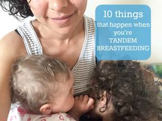 Ten things that happen when you're tandem breastfeeding – Beautiful Tribe