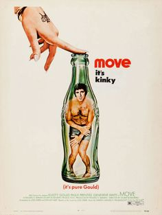 movieposteroftheday:  US one sheet for MOVE (Stuart Rosenberg, USA, 1970)Designer: uncreditedPoster source: MoviePosterDB