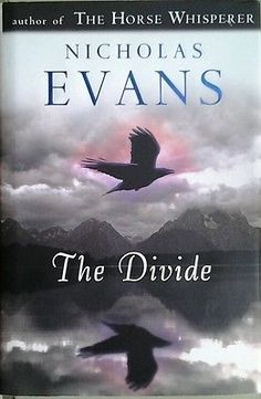 cool The Divide by Nicholas Evans (2005 Hardcover) - For Sale View more at http://shipperscentral.com/wp/product/the-divide-by-nicholas-evans-2005-hardcover-for-sale/