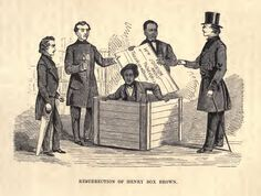 "Henry ""Box"" Brown (c.1816–after 1889)[1] was a 19th-century Virginia slave who escaped to freedom at the age of 33 by arranging to have himself mailed in a wooden crate in 1849 toabolitionists in Philadelphia, Pennsylvania in search for his wife and children."