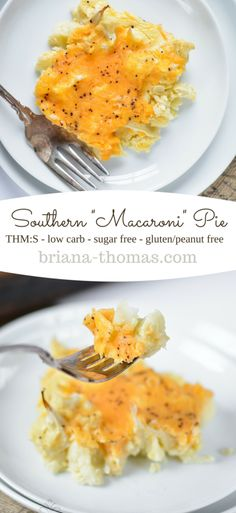 "Southern ""Macaroni"" Pie...it's a healthy version of my family's favorite side dish. THM:S, low carb, sugar free, gluten/peanut free"