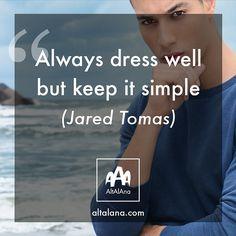 Always dress well. www.altalana.com