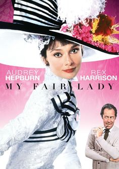 My Fair Lady (1964), dirigida por George Cukor y protagonizada por Rex Harrison y Audrey Hepburn