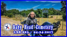 👶 Baby Head Cemetery Llano Texas 04-24-2017