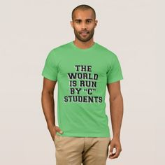 Funny quote T-shirt - college tshirts unique stylish cool awesome t-shirt shirt tee
