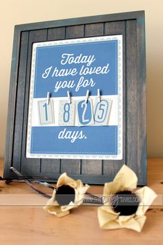 Today I have loved you for..... days Wall Art