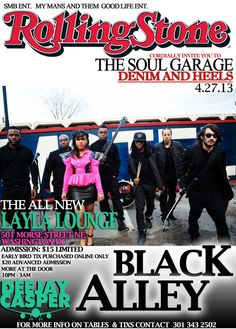 The Soul Garage Denim & Heels with Black Alley @ Layla Lounge – Saturday, 4.27