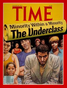 TIME discuss the underclass within the minority - love the art work of this cover and the fact that TIME covered the topic in August 1977
