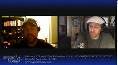 """40. Clint Richardson interview, pt. 8 – """"Common CORE """"Education"""" – Enslaving Your Child"""" – #173"""