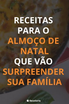 100 receitas para o almoço de Natal que vão surpreender sua família Yami Yami, Other Recipes, Christmas Time, Food And Drink, Cooking, Christmas 2016, List Of Foods, Delicious Food, Appetizers