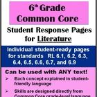 6th Grade Common Core Student Response Pages for Literature contains thirteen pages of attractively-designed student-ready handouts that will have ...