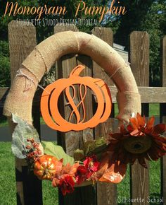 Silhouette School: Custom Monogram Pumpkin: How to Design in Silhouette Studio (Using Everything You Already Know!)