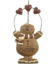 Look at this #zulilyfind! 'I Love My Grandson This Much' Gingerbread Ornament #zulilyfinds