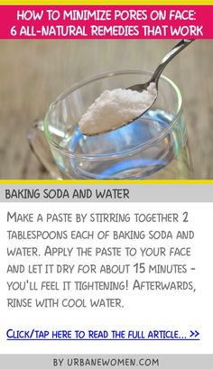 How to minimize pores on face: 6 all-natural remedies that work - Baking soda and water