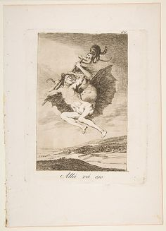 Goya (Francisco de Goya y Lucientes) (Spanish, 1746–1828). There it goes (Allá vá eso), from The Caprices (Los Caprichos), plate 66, 1799. The Metropolitan Museum of Art, New York. Gift of M. Knoedler & Co., 1918 (18.64(66)) #Halloween