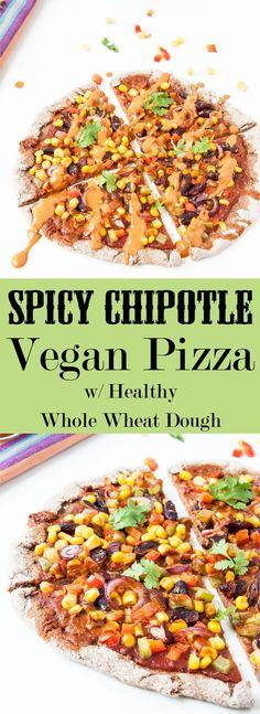 Spicy Chipotle Vegan Pizza Recipe w/ healthy whole wheat pizza dough