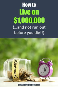How to Live on 1 Million Dollars (And Not Run Out Before You Die!!) How To Become Rich, Potpourri, Personal Finance, Blogging, 1 Million Dollars, Run Out, Early Retirement, Posts, How To Become Wealthy