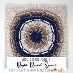 The Right Round Square Tutorial demonstrates how to crochet this quick and easy crochet block pattern - in right and left-handed video tutorials! Free Crochet Square, Crochet Square Patterns, Crochet Blocks, Crochet Squares, Granny Squares, Crochet Hood, Crochet Abbreviations, Red Heart Yarn, Double Knitting