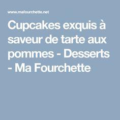 Cupcakes exquis à saveur de tarte aux pommes - Desserts - Ma Fourchette