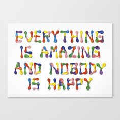 Javier Jaen - Everything is amazing and nobody is happy Typography Letters, Typography Design, Hand Lettering, Typography Poster, Web Development Tools, My Design, Graphic Design, Typography Inspiration, Design Inspiration