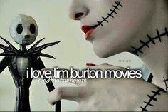 I love Tim Burton movies