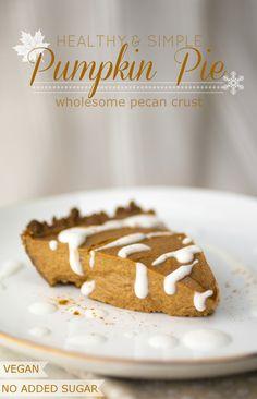 Produce On Parade - Simple & Healthy Pecan Pumpkin Pie try coconut yogurt in place of tofu...