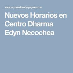 Nuevos Horarios en Centro Dharma Edyn Necochea