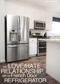 My Love/Hate Relationship with My French Door Refrigerator | How to Nest for Less
