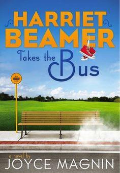 Bargain e-Book: Harriet Beamer Takes the Bus {by Joyce Magnin} ~ 1.99!!