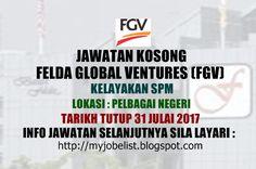 Jawatan Kosong di Felda Global Ventures (FGV) - 31 Julai 2017  Jawatan kosong terkini di Felda Global Ventures (FGV) Julai 2017. Permohonan adalah dipelawa daripada warganegara Malaysia yang berkelayakan untuk mengisi kekosongan jawatan kosong terkini di Felda Global Ventures (FGV) sebagai :1. PEMANDU LORITarikh tutup permohonan 31 Julai 2017 Lokasi : Pelbagai Negeri Sektor : Berkanun  Calon-calon yang berminat dipelawa menghantar resume yang lengkap berserta sekeping gambar terbaharu…
