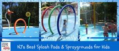 New Jersey Splash Pads & Spraygrounds by County - Jersey Family Fun