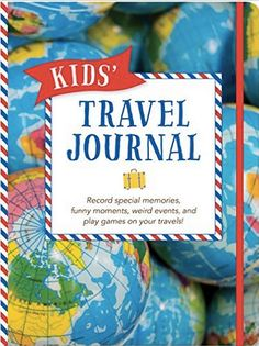 Kids Travel Journal - one of the best travel gifts for children!