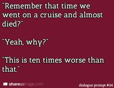 Writing prompt: #dialogue prompt #24
