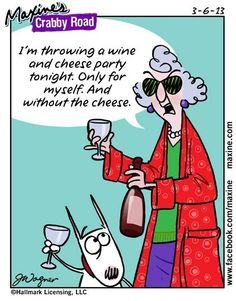 Wine and Cheese Party for one minus the cheese!  Sounds fun!