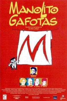 MANOLITO GAFOTAS // Spain // Miguel Albaladejo 1999