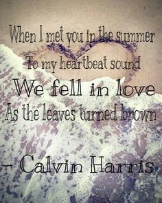 Summer by Calvin Harris lyrics - combining summer and song lyrics