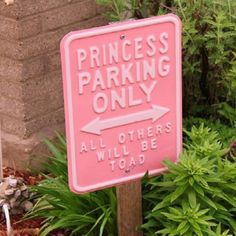 Perfect sign for princess birthday party!
