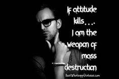 100 Best Whatsapp Status on Attitude Positive Attitude Quotes, Attitude Quotes For Boys, Attitude Status, Girl Power Quotes, Boy Quotes, Heart Quotes, Respect Women Quotes, Luck Quotes, Whatsapp Status Quotes