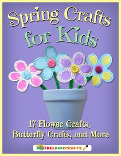 Spring Crafts for Kids: 17 Flower Crafts, Butterfly Crafts, and More | Help everyone wake up from their winter hibernations with these fun crafts for kids.