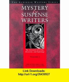 Mystery and Suspense Writers (The Scribner Writers Series) (9780684805214) Robin W. Winks, Maureen Corrigan , ISBN-10: 0684805219  , ISBN-13: 978-0684805214 ,  , tutorials , pdf , ebook , torrent , downloads , rapidshare , filesonic , hotfile , megaupload , fileserve