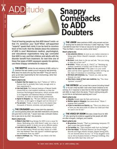 Snappy Comebacks to ADD Doubters.  I know plenty of those!  (If you click on it, it will make it easier to read.)