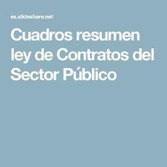 Cuadros resumen ley de Contratos del Sector Público Socialism, Lawyers, Spanish Classroom, Summary, Law, Management