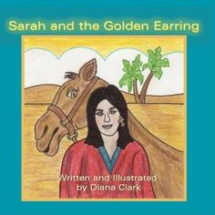 Sarah and the Golden Earring by Diana Clark