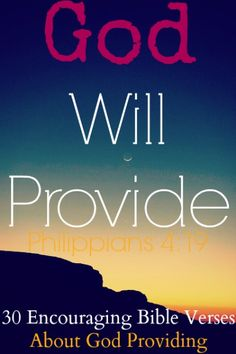 God Will Provide! Check Out 30 Encouraging Bible Quotes About God Providing