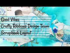 Good Vibes | Scrapbook Layout | Crafty Ribbons - YouTube 12x12 Scrapbook, Scrapbooking, Ribbon Design, Good Vibes, Altered Art, Ribbons, Mixed Media, Crafty, Make It Yourself
